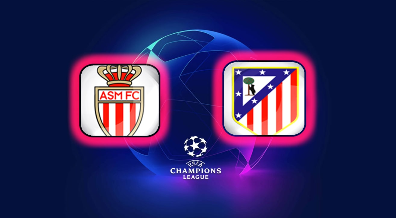 Champions League Monaco vs Atlético Madrid