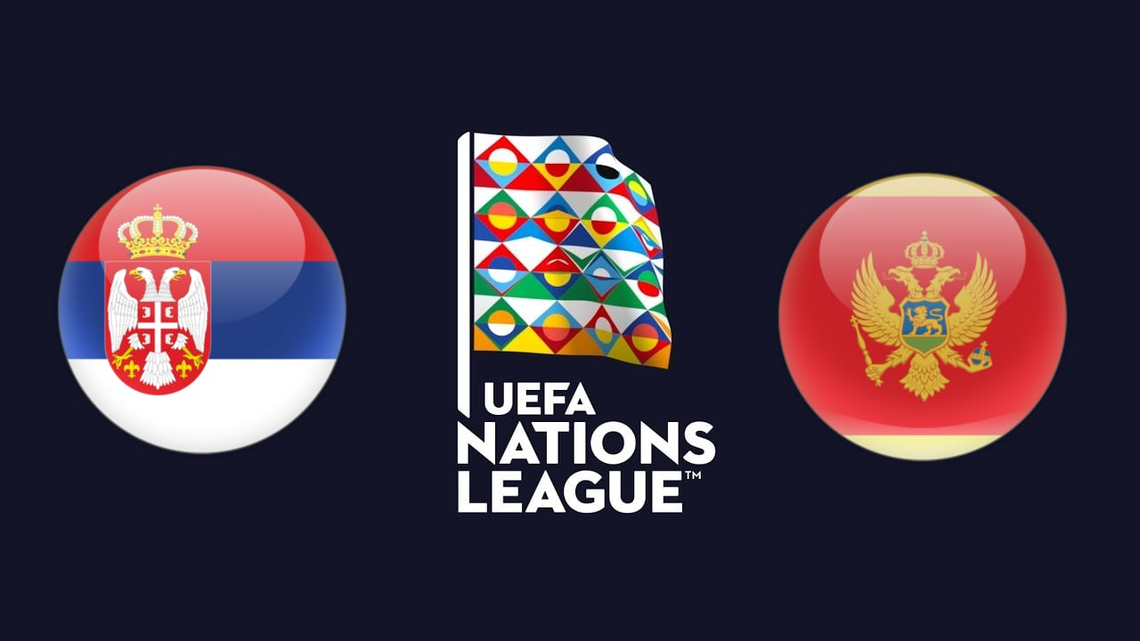 UEFA Nations League Serbia vs Montenegro